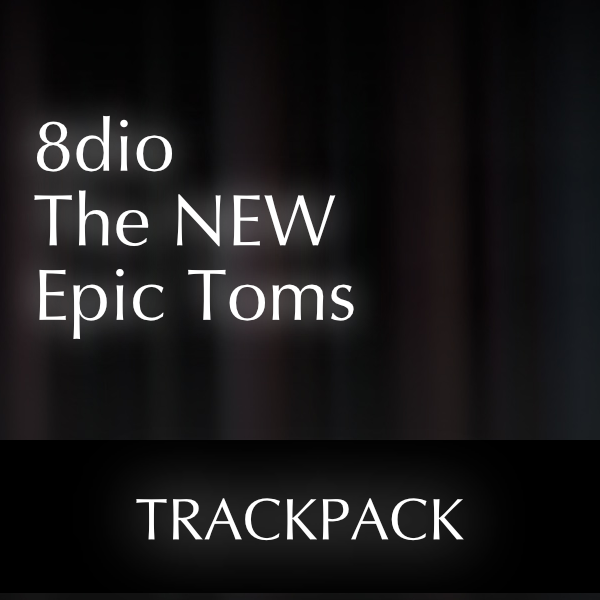 TrackPack for 8dio The New Epic Toms Ensemble
